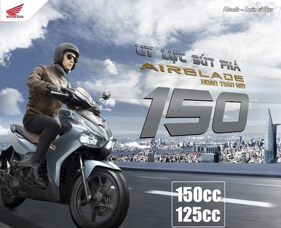 Honda Việt Nam giới thiệu phiên bản hoàn toàn mới Honda Air Blade 150cc/125cc Uy lực bứt phá
